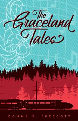 The Graceland Tales by Donna D Prescott
